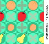 seamless pattern abstract fruit ... | Shutterstock .eps vector #417503827