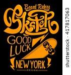 skate board typography  t shirt ... | Shutterstock .eps vector #417817063