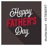 happy father's day. vector... | Shutterstock .eps vector #417838597