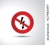 no voltage prohibition sign... | Shutterstock .eps vector #417983497