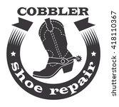 cobbler  shoe repair. cowboy... | Shutterstock .eps vector #418110367