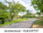abstract blur city park bokeh... | Shutterstock . vector #418139797
