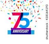 anniversary design. 75th icon... | Shutterstock .eps vector #418164193