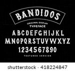 hand made typeface 'bandidos'.... | Shutterstock .eps vector #418224847