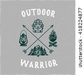 'outdoor warrior' vintage hand... | Shutterstock .eps vector #418224877