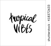 conceptual hand drawn phrase... | Shutterstock .eps vector #418372633