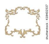 vintage baroque frame scroll... | Shutterstock .eps vector #418402537