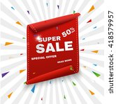 big sale banner.super sale... | Shutterstock .eps vector #418579957