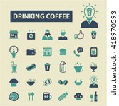 drinking coffee icons  | Shutterstock .eps vector #418970593
