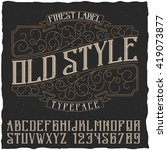 finest label old style typeface ... | Shutterstock .eps vector #419073877