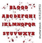 vector of blood font made of... | Shutterstock .eps vector #419213953