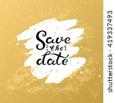 save the date. hand drawn... | Shutterstock .eps vector #419337493