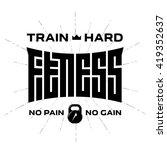 fitness   original lettering.... | Shutterstock .eps vector #419352637