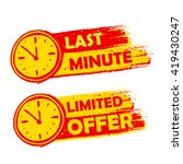 last minute and limited offer... | Shutterstock . vector #419430247