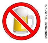 vector no beer sign isolated | Shutterstock .eps vector #419454973