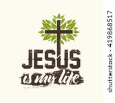 bible lettering. christian art. ... | Shutterstock .eps vector #419868517