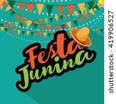 festa junina  june party ...   Shutterstock . vector #419906527