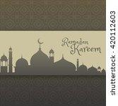 ramadan kareem greeting with... | Shutterstock .eps vector #420112603