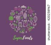 superfoods line vector concept. ... | Shutterstock .eps vector #420258967