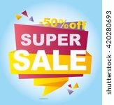 super sale vector banner.  50... | Shutterstock .eps vector #420280693