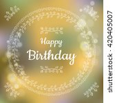 happy birthday greeting card | Shutterstock .eps vector #420405007