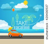 vacation travelling concept.... | Shutterstock .eps vector #420430537