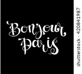 bonjour paris card or poster. . ...   Shutterstock .eps vector #420841987