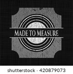 made to measure on chalkboard
