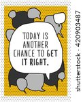 today is another chance to get... | Shutterstock .eps vector #420903487