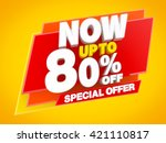 now up to 80   off special... | Shutterstock . vector #421110817