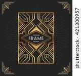 art deco frame design for your... | Shutterstock .eps vector #421300957