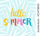 hello summer colorful writing... | Shutterstock .eps vector #421478833