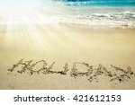 the inscription on the sand... | Shutterstock . vector #421612153