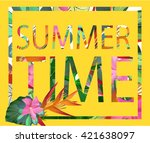 vector colorful tropical quote... | Shutterstock .eps vector #421638097