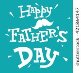 father's day text illustration... | Shutterstock .eps vector #421864147