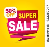 super sale vector banner. 50 ... | Shutterstock .eps vector #422357047