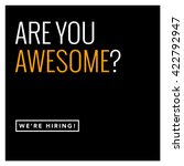 Are You Awesome  We're Hiring ...