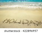 the inscription on the sand... | Shutterstock . vector #422896957