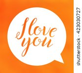 i love you. lettering on... | Shutterstock .eps vector #423030727