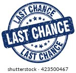 last chance. stamp | Shutterstock .eps vector #423500467