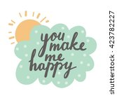 you make me happy vector card | Shutterstock .eps vector #423782227