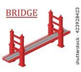vector isometric bridge. bridge ... | Shutterstock .eps vector #423928423