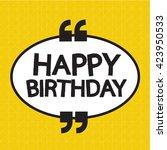 happy birthday illustration... | Shutterstock .eps vector #423950533
