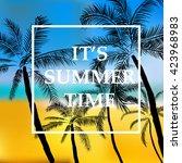 it's summer time wallpaper... | Shutterstock .eps vector #423968983