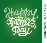 father's day. calligraphic... | Shutterstock .eps vector #424275913