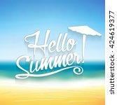 Hello Summer Text On Summer...