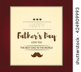 happy fathers day. hipster... | Shutterstock .eps vector #424909993