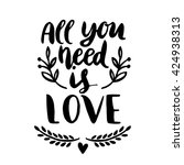 quote. all you need is love.... | Shutterstock .eps vector #424938313