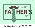 happy father s day greeting... | Shutterstock .eps vector #425225107