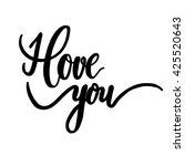 i love you  hand lettering...   Shutterstock .eps vector #425520643